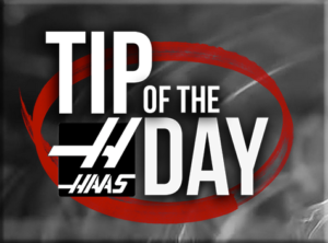 Haas Tip of The Day button